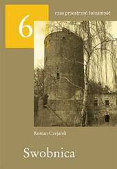 """Swobnica"" - 2007, 2013"