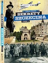 """""""Sekrety Szczecina"""" cz.2 - 2015"""