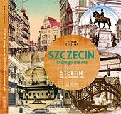"""""""Szczecin, którego nie ma"""" - 2016"""