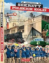 """""""Sekrety polskich kolei"""" - 2019"""