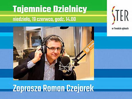 Sekrety Szczecina. Prezentacja. CH Ster, niedziela 19 czerwca 2016. Godzina 14.00. Roman Czejarek zaprasza!