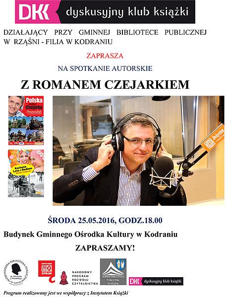 Spotkanie autorskie z Romanem Czejarkiem. Kodrań, środa 25 maja, godzina 18.00. Wstęp wolny, będą niespodzianki. Serdecznie zapraszam.