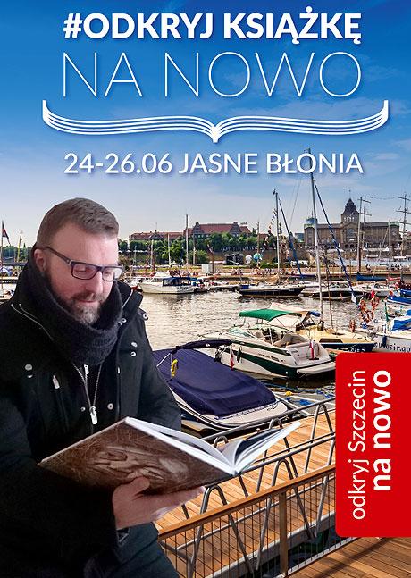 Odkryj książkę na nowo. Plener czytelniczy na Jasnych Błoniach w Szczecinie. Niedziela 26 czerwca 2016. Roman Czejarek na głównej scenie o 13.30. Zapraszamy!