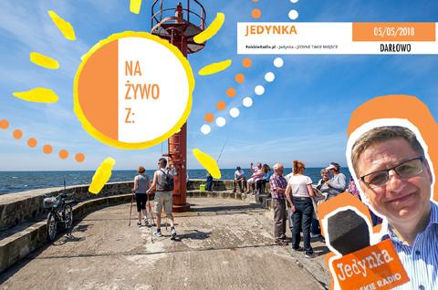 Jedyne takie miejsce, Audycja w Polskim Radiu, PR1 od 9.00 do 12.00, sobota 5 maja 2018, Darłowo i Darłówko. Zapraszam Roman Czejarek.