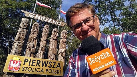 Jedyne takie miejsce, audycja z Gniezna, XI Zjazd Gnieźnieński, 22 września 2018, Roman Czejarek.